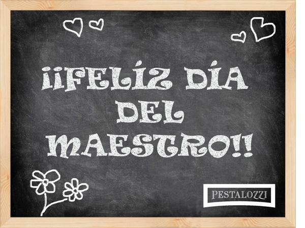 ¡¡ Feliz Día del Maestro !!